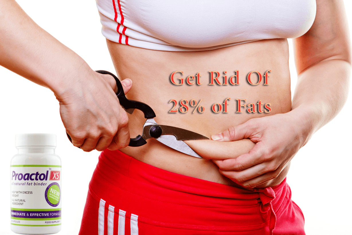 get rid of 28% of belly fat with proactol xs