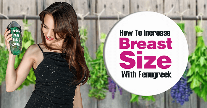 How To Use Fenugreek Seeds to Enlarge Your Breasts - YummyLooks